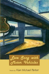 Love Song with Motor Vehicles