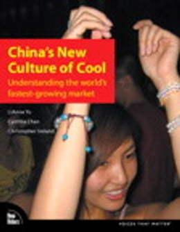 Book China's New Culture of Cool: Understanding the world's fastest-growing market by Cynthia Chan