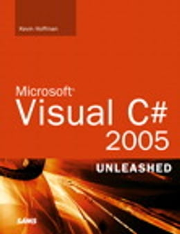 Book Microsoft Visual C# 2005 Unleashed by Kevin Scott Hoffman