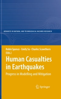 Human Casualties in Earthquakes: Progress in Modelling and Mitigation