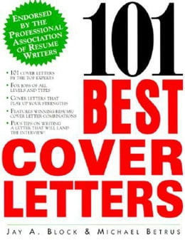 Book 101 Best Cover Letters by Block, Jay A.