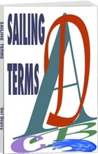 Sailing Terms A to Z: Sailing A to Z by Gel Gepsy