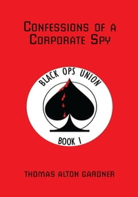 Confessions of a Corporate Spy