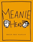 Meaniehead: with audio recording