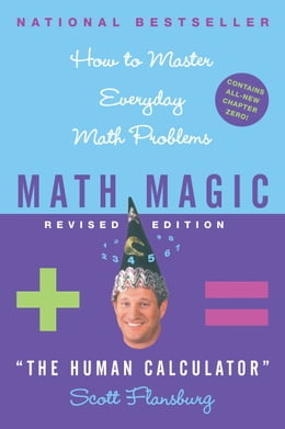 Book Math Magic: Human Calculator Shows How to Master Eve by Scott Flansburg