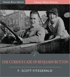 The Curious Case of Benjamin Button (Illustrated Edition) by F. Scott Fitzgerald
