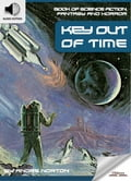 9791186505755 - Andre Norton, Oldiees Publishing: Book of Science Fiction, Fantasy and Horror: Key Out of Time - 도 서
