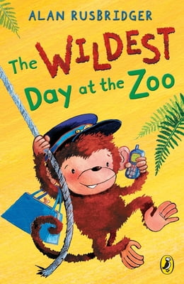 Book The Wildest Day at the Zoo by Alan Rusbridger
