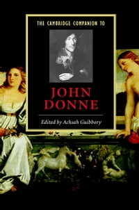 The Cambridge Companion to John Donne