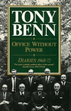 Office Without Power: Diaries 1968-72