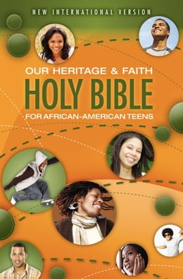 Book NIV, Our Heritage and Faith Holy Bible for African-American Teens, eBook by Cheryl and Wade Hudson