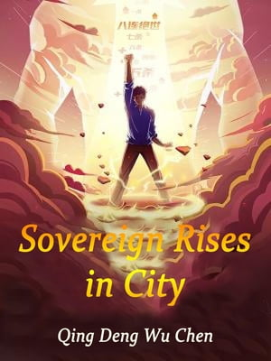 Sovereign Rises in City: Volume 5