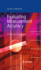 Evaluating Measurement Accuracy: A Practical Approach by Semyon G. Rabinovich