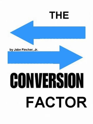 The Conversion Factor