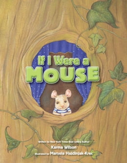 Book If I Were a Mouse by Karma Wilson