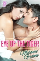 Eye of the Tiger by Melanie Greene