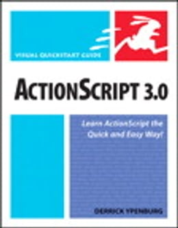 Book ActionScript 3.0: Visual QuickStart Guide by Derrick Ypenburg