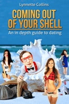Coming Out of Your Shell by Lynnette Collins