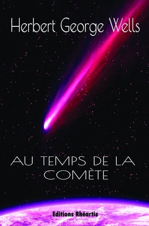 Au temps de la comète by H.G Wells