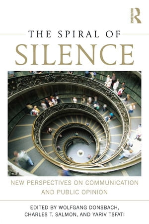 The Spiral of Silence New Perspectives on Communication and Public Opinion