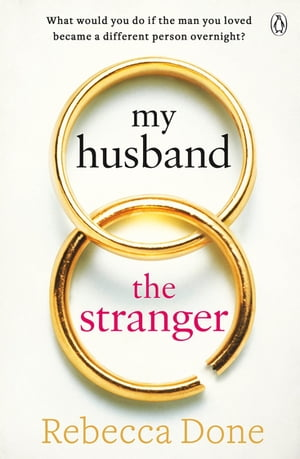 My Husband the Stranger An emotional page-turner with a shocking twist you'll never see coming