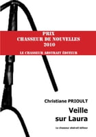 Veille sur Laura by Christiane PRIOULT