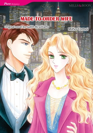MADE-TO-ORDER WIFE (Mills & Boon Comics): Mills & Boon Comics by Judith McWilliams