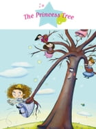 The Princess Tree: Fantasy Stories, Stories to Read to Big Boys and Girls by Sophie De Mullenheim