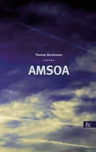 Amsoa by Thomas Bruckmann