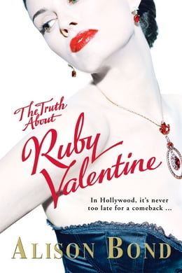 Book The Truth about Ruby Valentine by Alison Bond