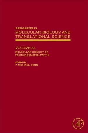 Molecular Biology of Protein Folding, Part B