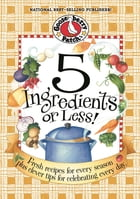5 Ingredients Or Less by Gooseberry Patch