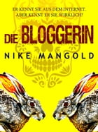 Die Bloggerin by Nike Mangold
