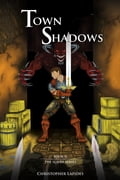 Town Shadows, The Slayer Series, Book II 3308ef5d-7a61-4f76-85ad-d717febf2cfa