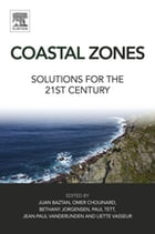 Coastal Zones: Solutions for the 21st Century by Juan Baztan