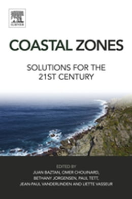 Book Coastal Zones: Solutions for the 21st Century by Juan Baztan