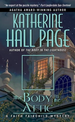 Book The Body in the Attic: A Faith Fairchild Mystery by Katherine Hall Page