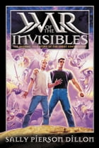 War of the Invisibles by Sally Pierson Dillon