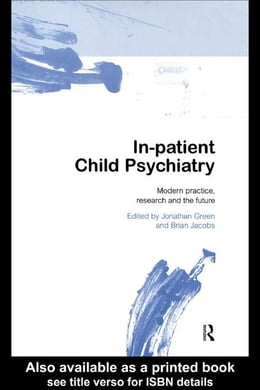 Book In-patient Child Psychiatry by Green, Jonathan