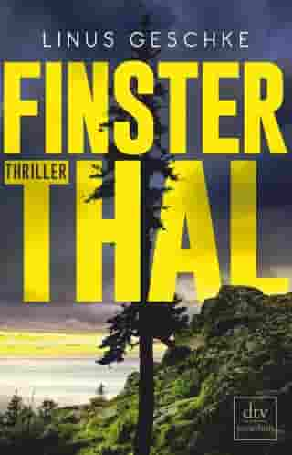 Finsterthal: Thriller by Linus Geschke