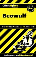 CliffsNotes Beowulf by Stanley P Baldwin