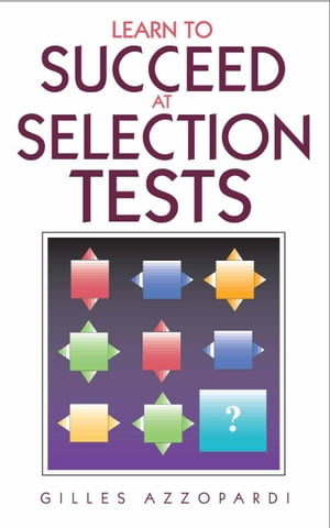 Learn to Succeed at Selection Tests
