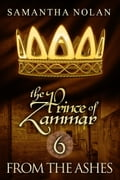 From the Ashes (The Prince of Zammar 6) 05e9bdde-1eae-42cb-b003-f627385b53cf