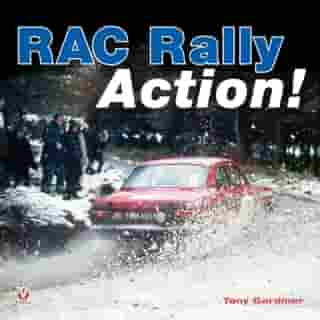 RAC Rally Action! by Tony Gardiner