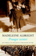 Praagse winter by Madeleine Albright