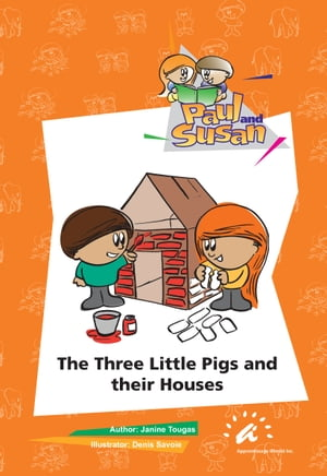 The Three Little Pigs and their Houses by Janine Tougas