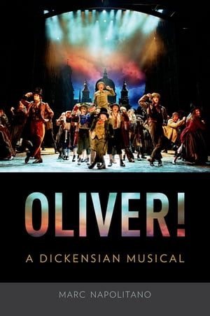 Oliver! A Dickensian Musical