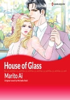 HOUSE OF GLASS: Harlequin Comics by Michelle Reid