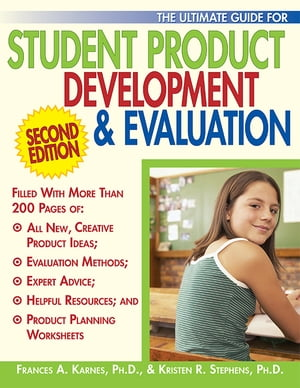 Ultimate Guide for Student Product Development & Evaluation, Second Edition