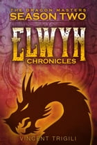 The Elwyn Chronicles by Vincent Trigili